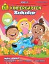 Kindergarten Scholar (Scholar Series Workbooks) - School Zone Publishing Company, Kathryn Riley