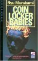 Coin Locker Babies - Ryū Murakami