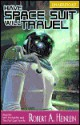 Have Space Suit, Will Travel -OSI - Robert A. Heinlein