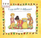 I Can Make a Difference: A First Look at Setting a Good Example - Pat Thomas, Lesley Harker