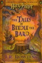 The Tales of Beedle the Bard: A Wizarding Classic from the World of Harry Potter - J.K. Rowling