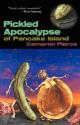 The Pickled Apocalypse of Pancake Island - Cameron Pierce