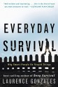Everyday Survival: Why Smart People Do Stupid Things - Laurence Gonzales