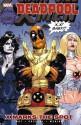 Deadpool: X Marks the Spot - Daniel Way, Shawn Crystal, Paco Medina