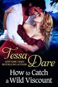 How to Catch a Wild Viscount - Tessa Dare