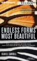 Endless Forms Most Beautiful: The New Science of Evo Devo and the Making of the Animal Kingdom - Sean B. Carroll, Arthur Morey