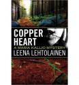 Copper Heart - Leena Lehtolainen, Owen F. Witesman