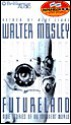 Futureland: Nine Stories of an Imminent World (Audio) - Walter Mosley