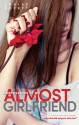 Confessions Of An Almost Girlfriend - Louise Rozett