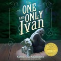 The One and Only Ivan (Audio) - Katherine Applegate, Patricia Castelao, Adam Grupper