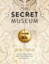 The Secret Museum - Molly Oldfield