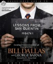 Lessons from San Quentin: Everything I needed to know about life I learned in prison (Audio) - Bill Dallas, George Barna