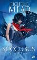 Succubus Shadows: Succubus, T5 (L'Ombre) (French Edition) - Richelle Mead