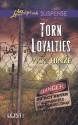 Torn Loyalties - Vicki Hinze