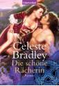 Die schöne Rächerin: Roman (German Edition) - Celeste Bradley, Gabi Langmack