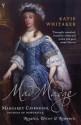 Mad Madge: Margaret Cavendish, Duchess of Newcastle, Royalist, Writer and Romantic - Katie Whitaker