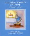 Little Grey Rabbit's Birthday (Little Grey Rabbit, #15) - Alison Uttley, Margaret Tempest