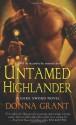 Untamed Highlander - Donna Grant