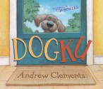 Dogku: with audio recording - Andrew Clements