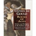 Rocks of Ages - Science and Religion in the Fullness of Life - Stephen Jay Gould, James D. Scurlock, Barry M. Cohen, Marianne Scurlock