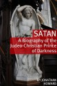 Satan: A Biography of the Judeo-Christian Prince of Darkness - Jonathan Howard, Golgotha Press