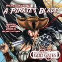 A Pirate's Blade: Philip Lee McCall II's God Gates: The Veiled Cycles Book 1 - V. Kennedy, Philip McCall II, Matthew Lloyd Davies, Mythix Studios