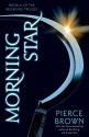 Morning Star: Book III of The Red Rising Trilogy - Pierce Brown