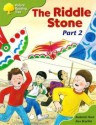 The Riddle Stone Part 2 (Oxford Reading Tree, Stage 7, More Stories Pack C) - Roderick Hunt, Alex Brychta
