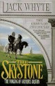 The Skystone - Jack Whyte