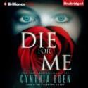 Die For Me: A Novel of the Valentine Killer - Cynthia Eden, Emily Beresford