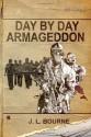 Day by Day Armageddon - J.L. Bourne