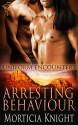 Arresting Behaviour - Morticia Knight