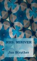 Mrs. Miniver - Jan Struther