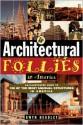 Architectural Follies in America - Gwyn Headley