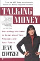 Talking Money: Everything You Need to Know about Your Finances and Your Future - Jean Chatzky