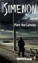Pietr the Latvian (Inspector Maigret, #1) - Georges Simenon, David Bellos