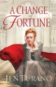 A Change of Fortune - Jen Turano