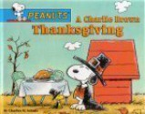A Charlie Brown Thanksgiving (Peanuts) - Charles M. Schulz