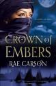 Crown of Embers - Rae Carson