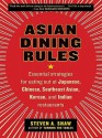 Asian Dining Rules - Steven A. Shaw