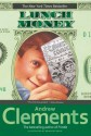 Lunch Money - Andrew Clements, Brian Selznick