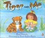 Tiger and Me - Kaye Umansky, Susie Jenkin-Pearce