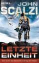 Die letzte Einheit: Roman (German Edition) - John Scalzi, Bernhard Kempen