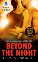 Beyond the Night with Bonus Material (Envy Chronicles) - Joss Ware