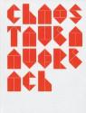 Tauba Auerbach: Chaos - Will Bradley, Brian Sholis, Chris Jennings