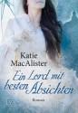 Ein Lord mit besten Absichten (German Edition) - Katie MacAlister