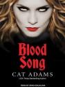 Blood Song - Cat Adams, Arika Escalona