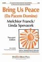 Bring Us Peace (Da Pacem Domine) - Linda Spevacek, Melchior Franck