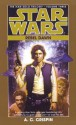 Star Wars: The Han Solo Trilogy: Rebel Dawn: Volume 3 (Audio) - A.C. Crispin, Anthony Heald