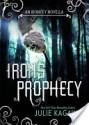 Iron's Prophecy (The Iron Fey, #4.5) - Julie Kagawa